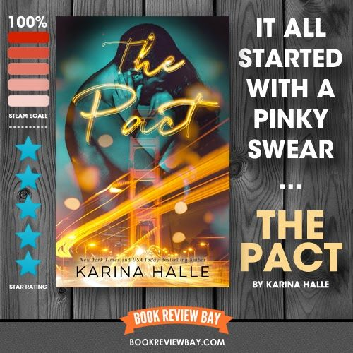 The Pact By Karina Halle Book Review Bay Romance Book Blog Pact Romance Books Book Boyfriends