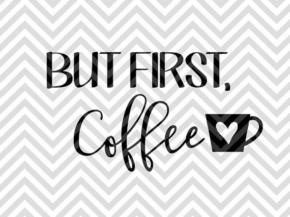 But First Coffee mom life keurig decal SVG file - Cut File - Cricut projects - Silhouette projects by KristinAmandaDesigns