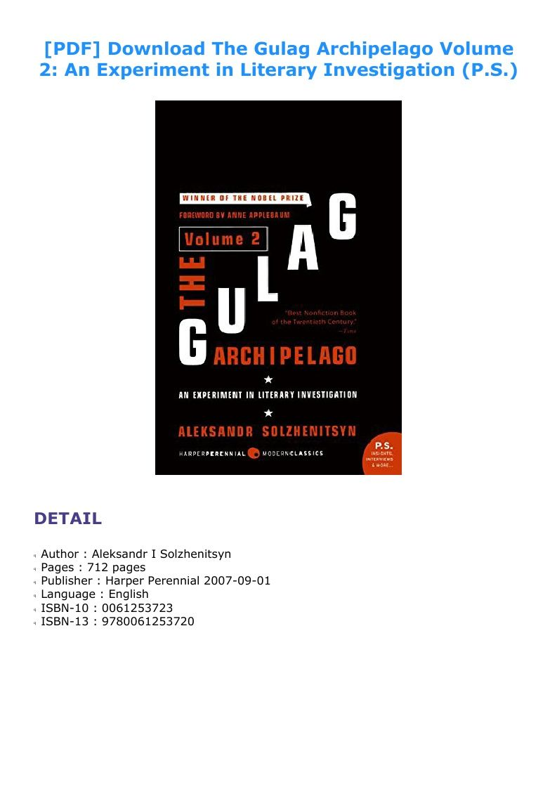 Download Pdf The Gulag Archipelago Volume 2 An Experiment In Literary Investigation P S Ebook Pdf Download Epub Audibook Gulag Experiments Nobel Prize