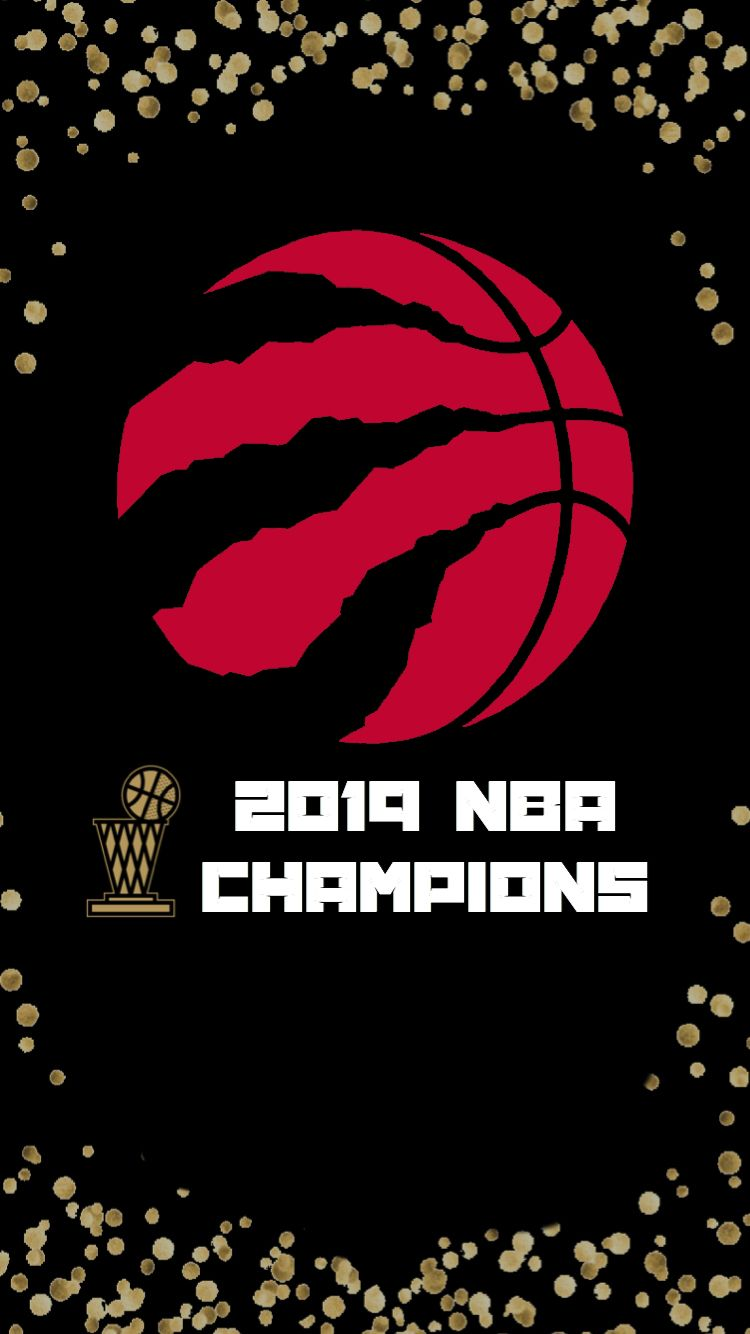 Raptors Champions Iphone Wallpaper Iphone Wallpaper Nba Raptors Nba Wallpapers
