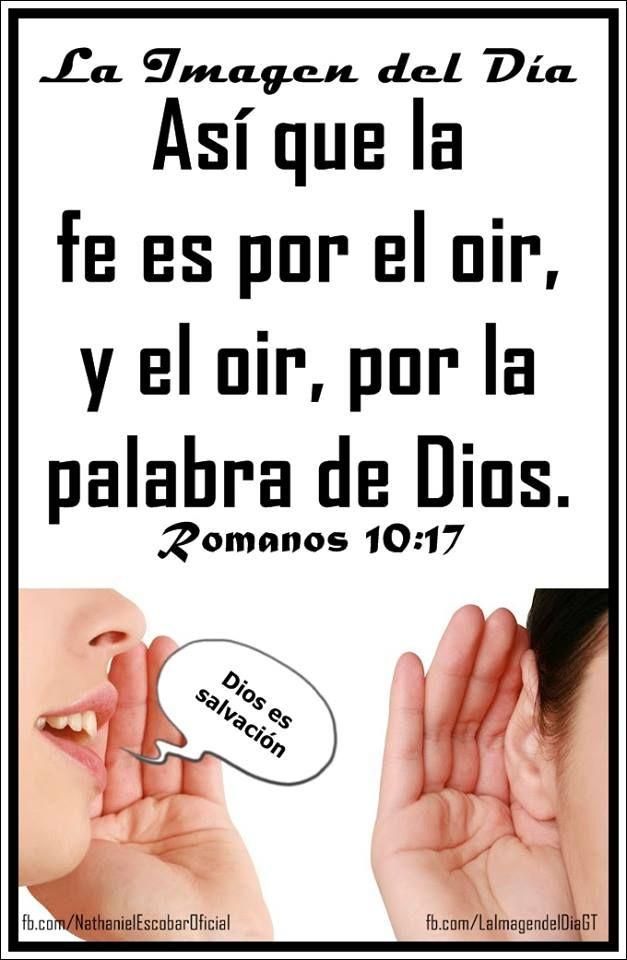 """25 de octubre de 2014 - """"La fe es por el oir, y el oir, por la palabra de Dios. Romanos 10:17"""