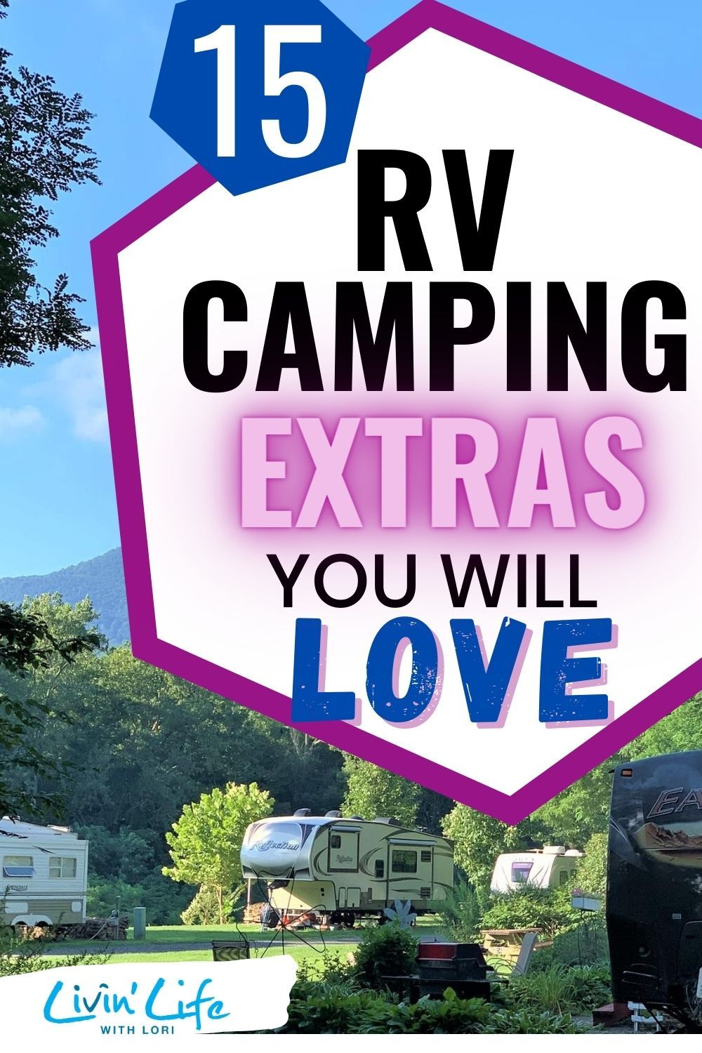 Rv Camping Must Have Extras That Will Make You A Happy Camper Livin Life With Lori Rv Life Travel Outdoor Adventures In 2020 Rv Camping Camping Must Haves Happy Campers