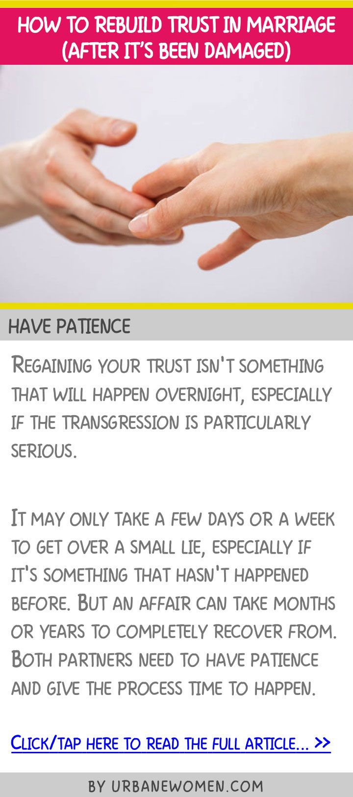 How to rebuild trust in a marriage (after it's been damaged) - Have patience