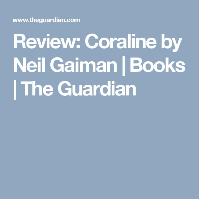 Review Coraline By Neil Gaiman Neil Gaiman Coraline Books