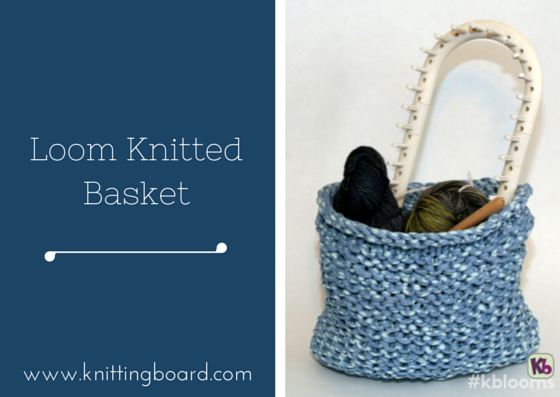 Loom Knitted Basket Knitting Projects For Someday Pinterest