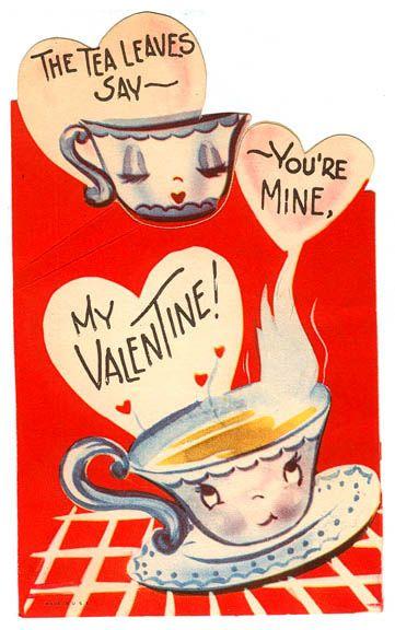Vintage Valentine Tea Leaves Vintage Valentine Cards Vintage Valentines Valentines Cards