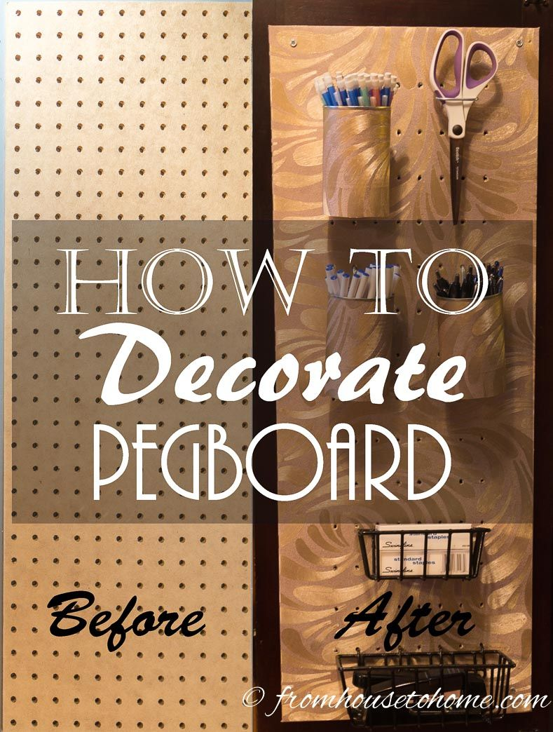 How To Decorate Pegboard | Why look at plain brown pegboard when it can be so much prettier?  Learn how here!