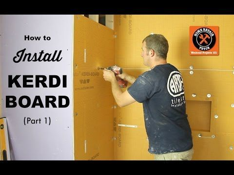 How To Install Schluter KERDIBOARD Part By Home Repair Tutor - Bathroom repair tutor