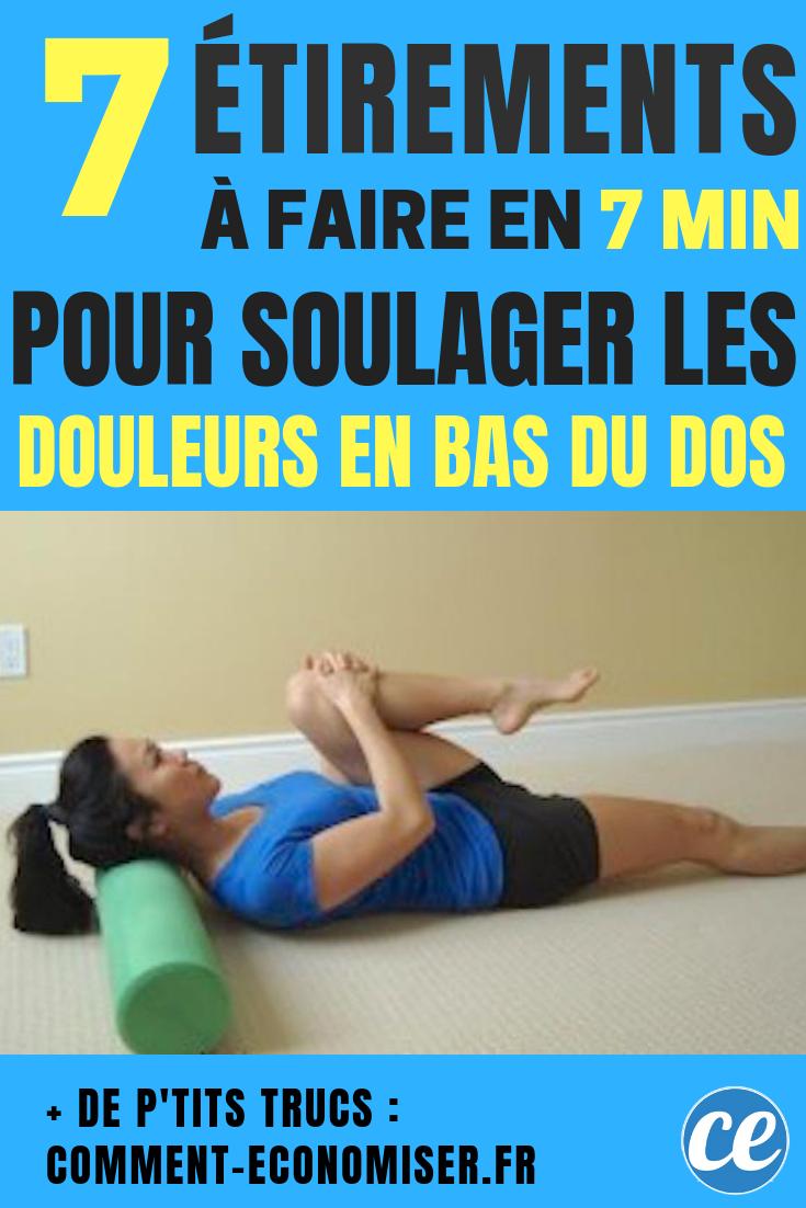 7 Etirements A Faire En 7 Min Pour Soulager Les Douleurs Du Bas Du Dos Completement Exercices Pour Soulager Le Dos Yoga Pour Le Mal De Dos Exercice Mal De Dos