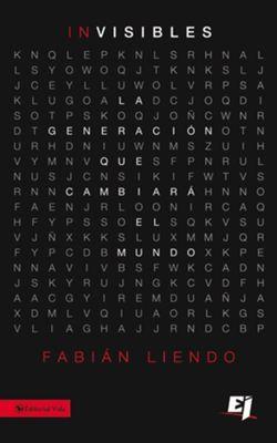 Los Invisibles: La generacion que cambiara el mundo - eBook ...