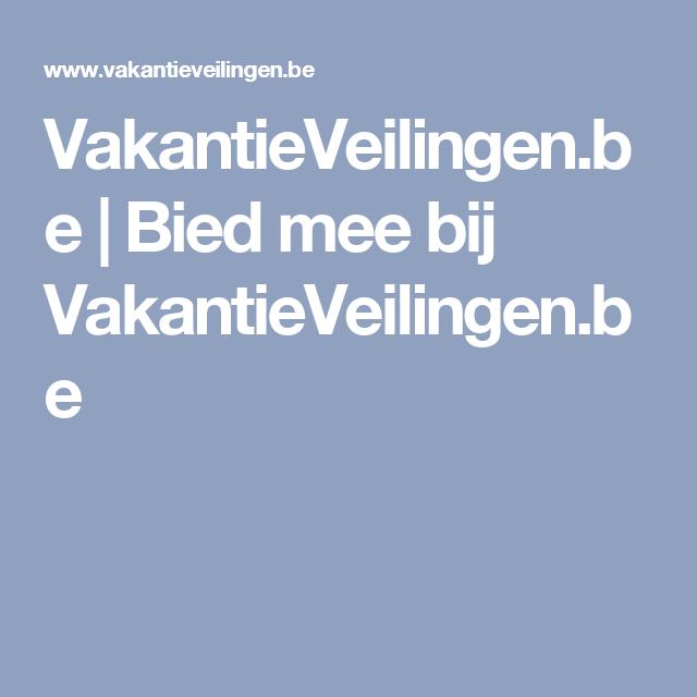 VakantieVeilingen.be | Bied mee bij VakantieVeilingen.be