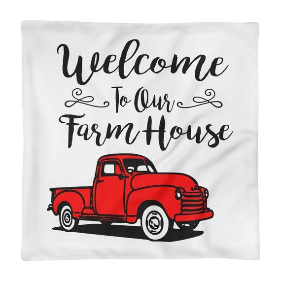 Welcome To Our Farmhouse Red Truck Pillow Case Pillow
