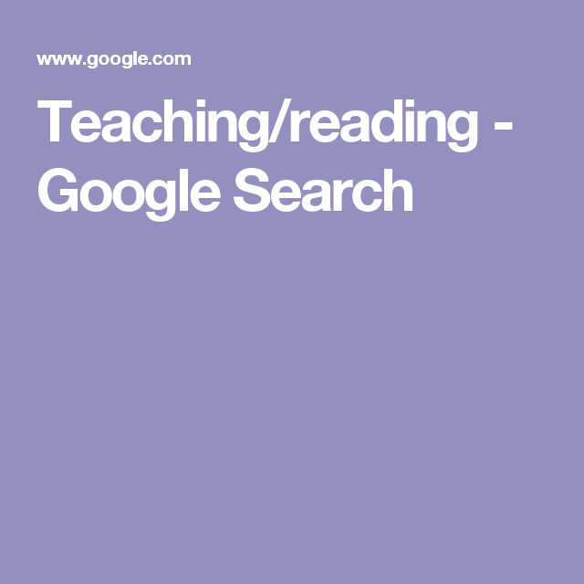 Teaching/reading - Google Search