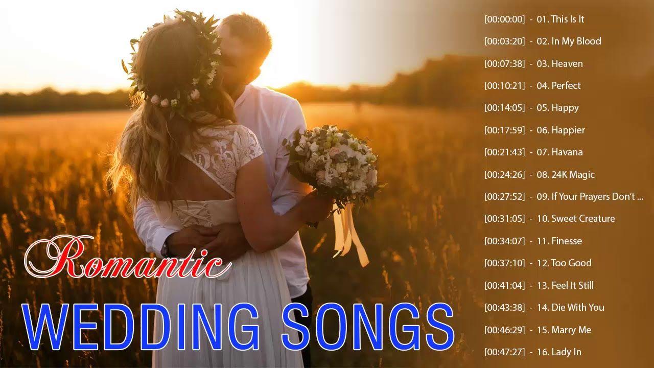 Wedding Songs 2018.Best Wedding Songs Most Popular Wedding Songs 2018