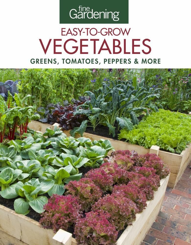 Charmant Fine Gardening Easy To Grow Vegetables: Tomatoes, Squash, Peppers And More