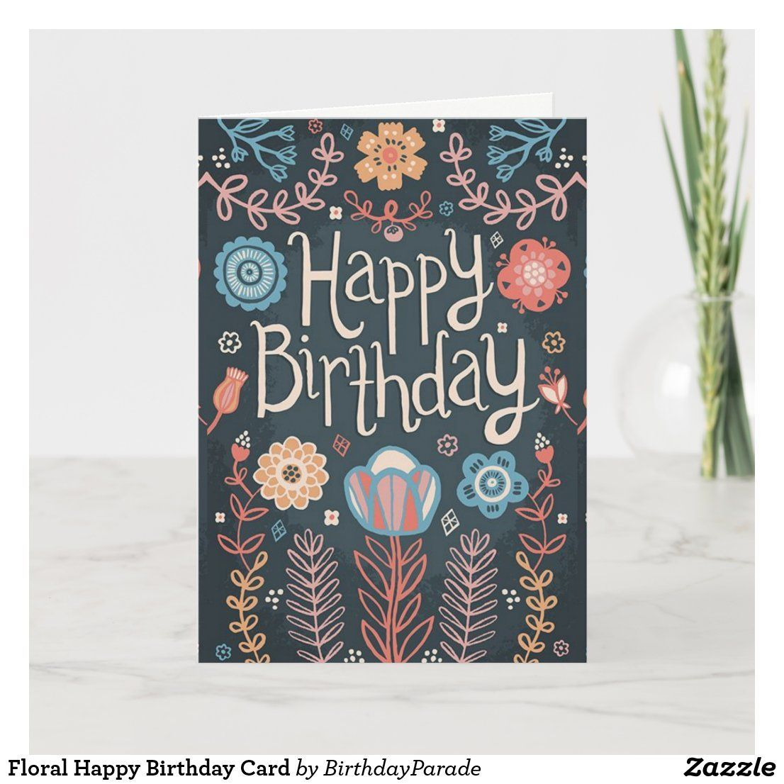 21st Birthday Ideas Discover Floral Happy Birthday Card