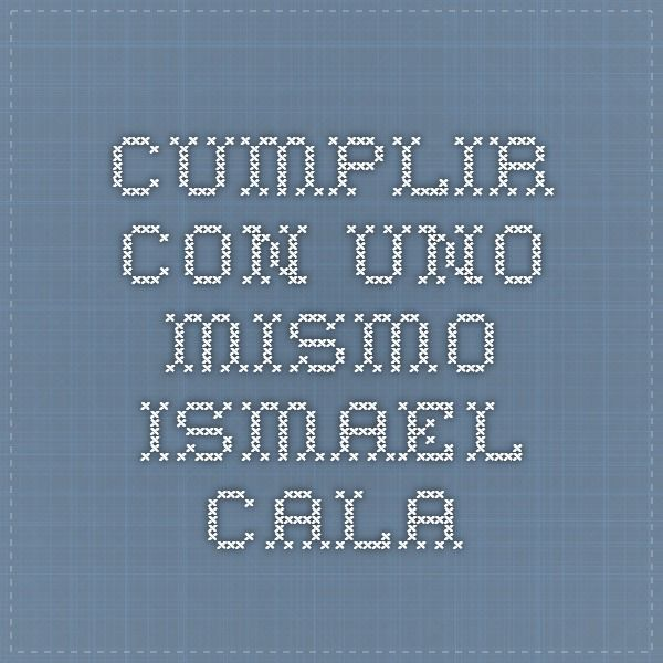 Cumplir con uno mismo - Ismael Cala