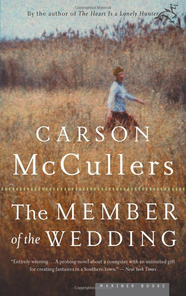 The Member Of The Wedding Carson Mccullers 9780618492398 Amazon Com Books Books Book Worth Reading Reading Rainbow