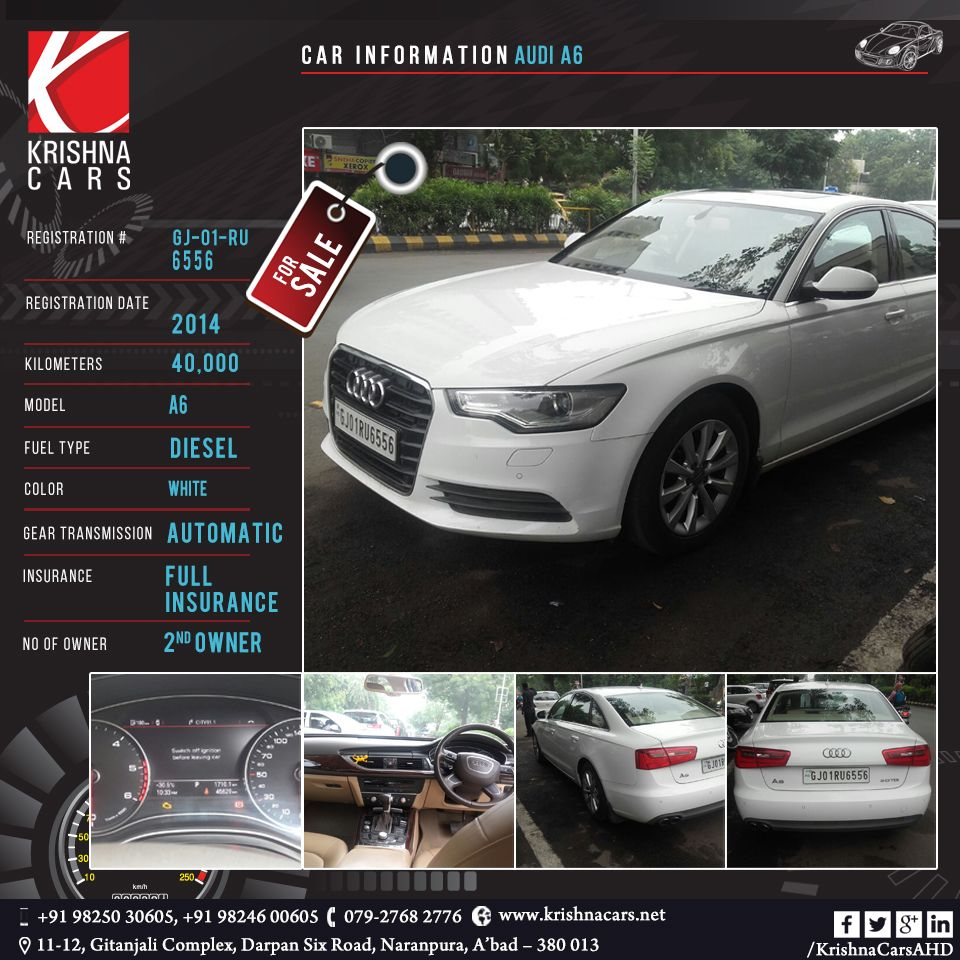 CAR INFORMATION - Audi A6 REGISTRATION NUMBER - GJ 01 RU 6556 REGISTRATION  DATE - 2014