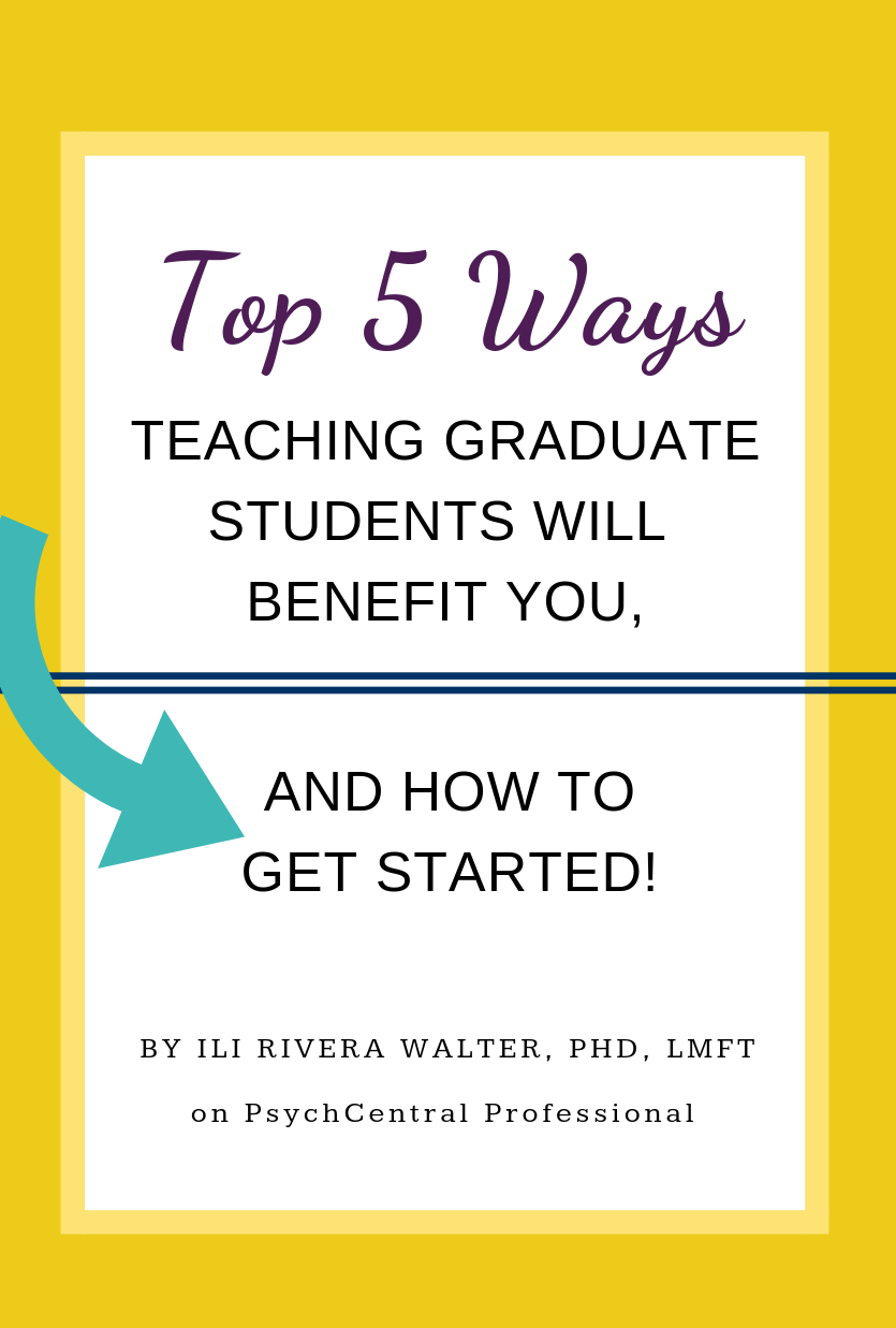 Top 5 Ways Teaching Graduate Students Will Benefit You - Teaching, Therapy clients, Clinical social work, Therapist blog, Marriage and family therapist, Mental health counselor - Faculty positions were once coveted  They represented the epitome of expertise and professional security  Even today, when faculty earn far less income than private practitioners, the title of