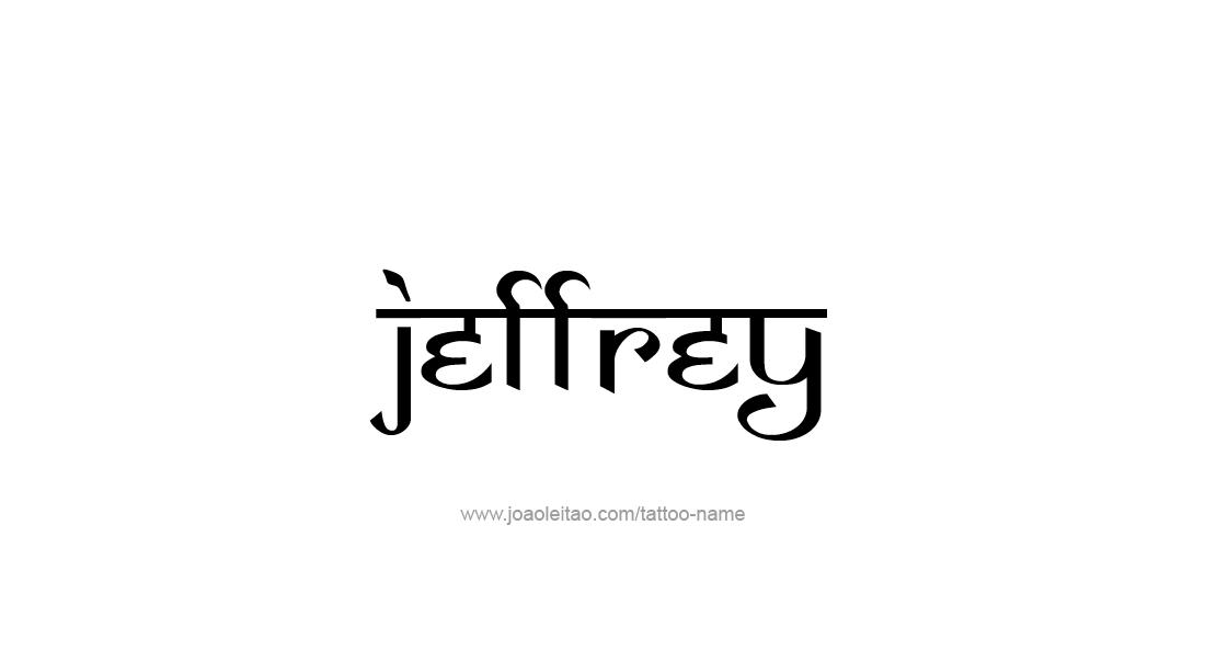 Jeffrey Name Tattoo Designs Name Tattoo Designs Name Tattoos Name Tattoo