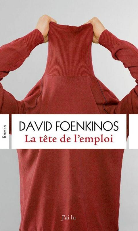 FOENKINOS, David : La tête de l'emploi