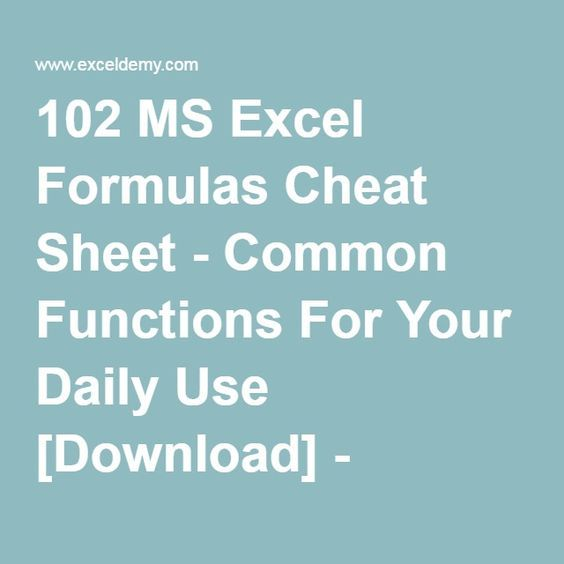 102 MS Excel Formulas Cheat Sheet - Common Functions For Your Daily - excel spreadsheet download for mac