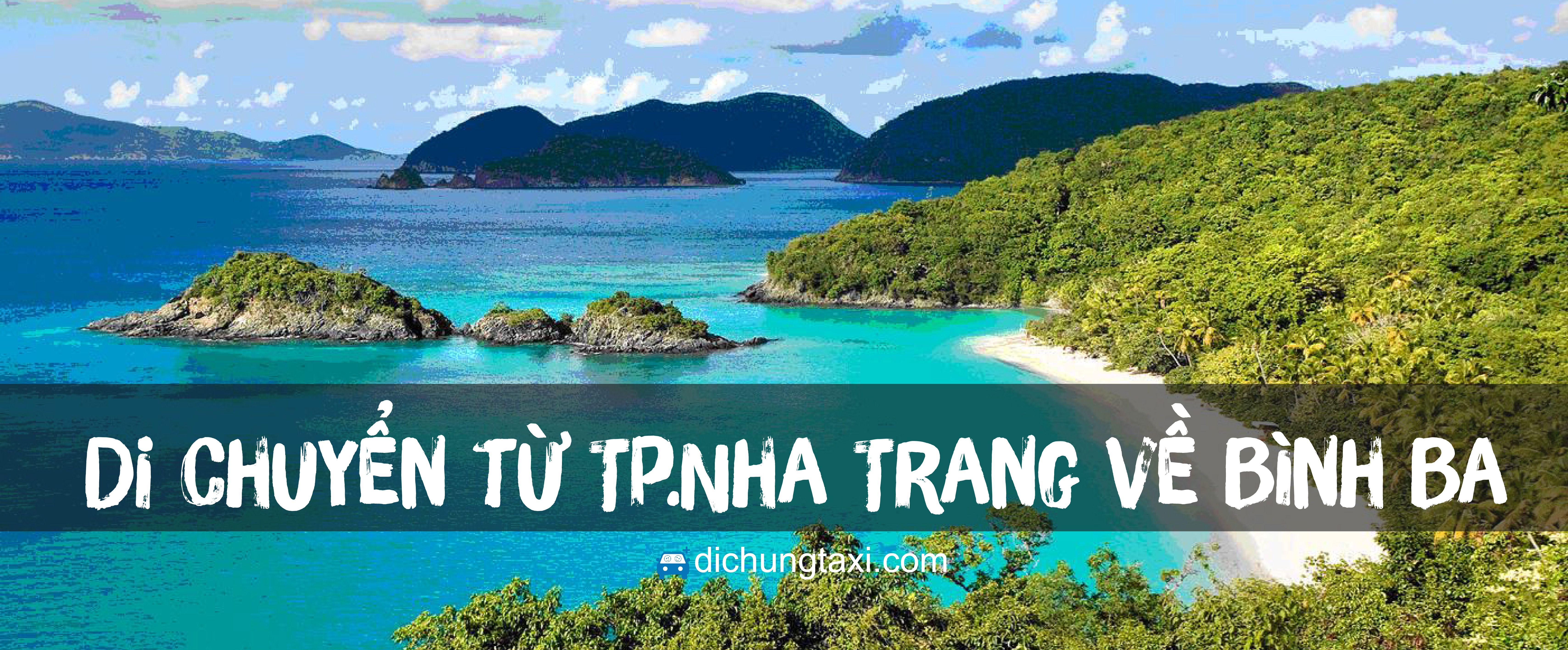 Di chuyển từ Nha Trang đi Bình Ba