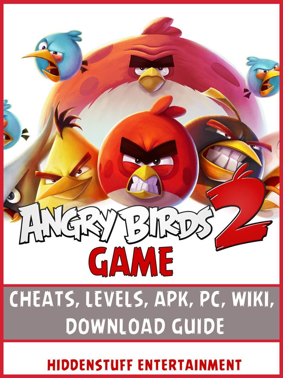 ?Angry Birds 2 Game Cheats, Levels, Apk, Pc, Wiki