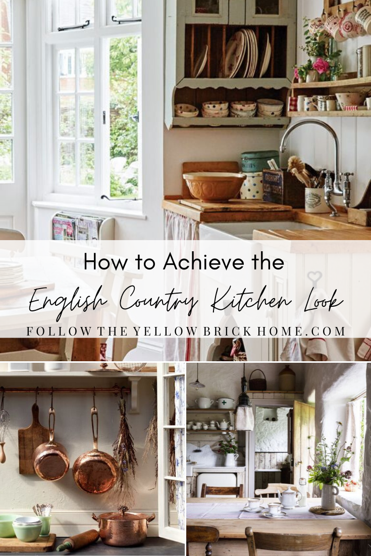 Photo of How to Achieve the English Country Kitchen Look – Follow The Yellow Brick Home