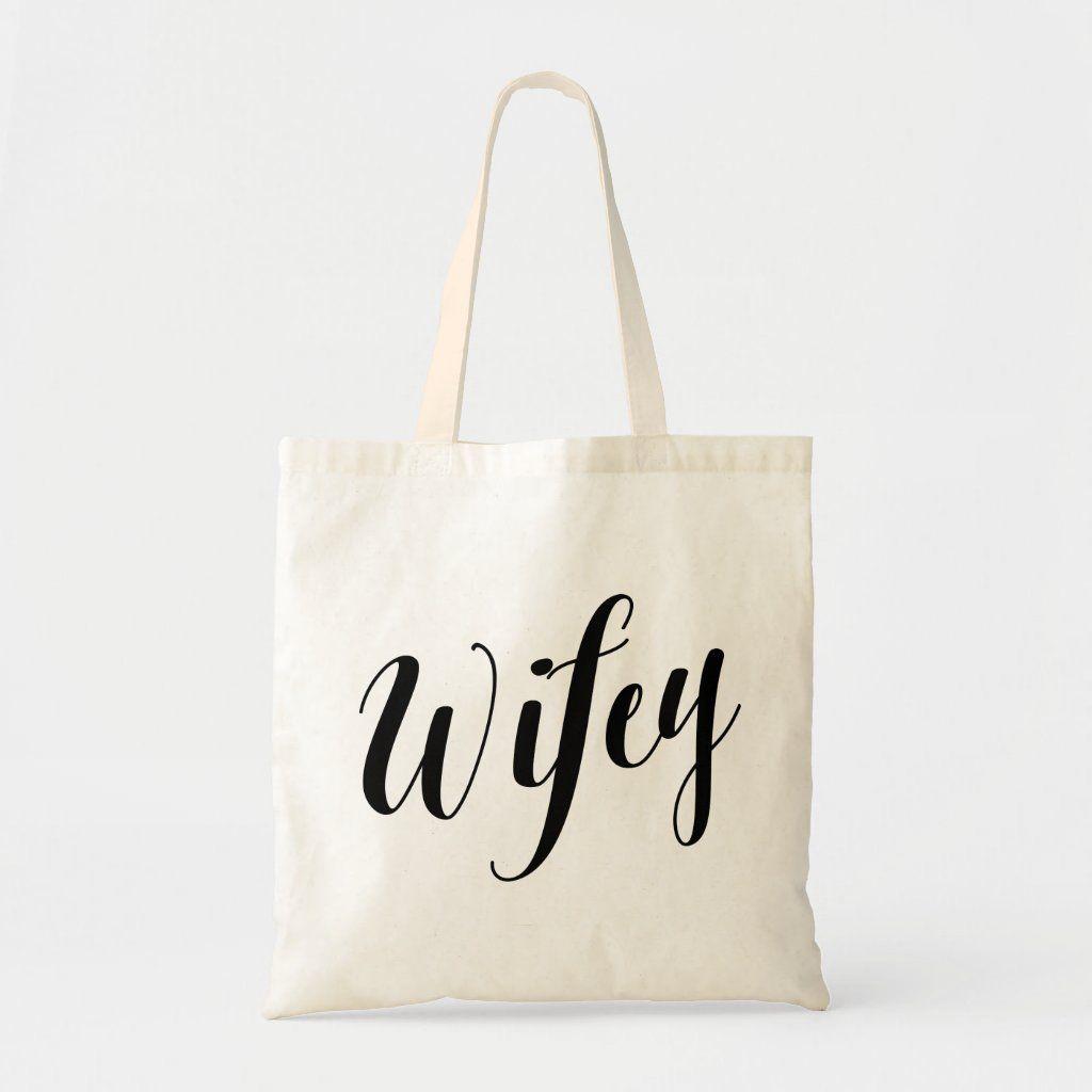 Wifey tote bag.