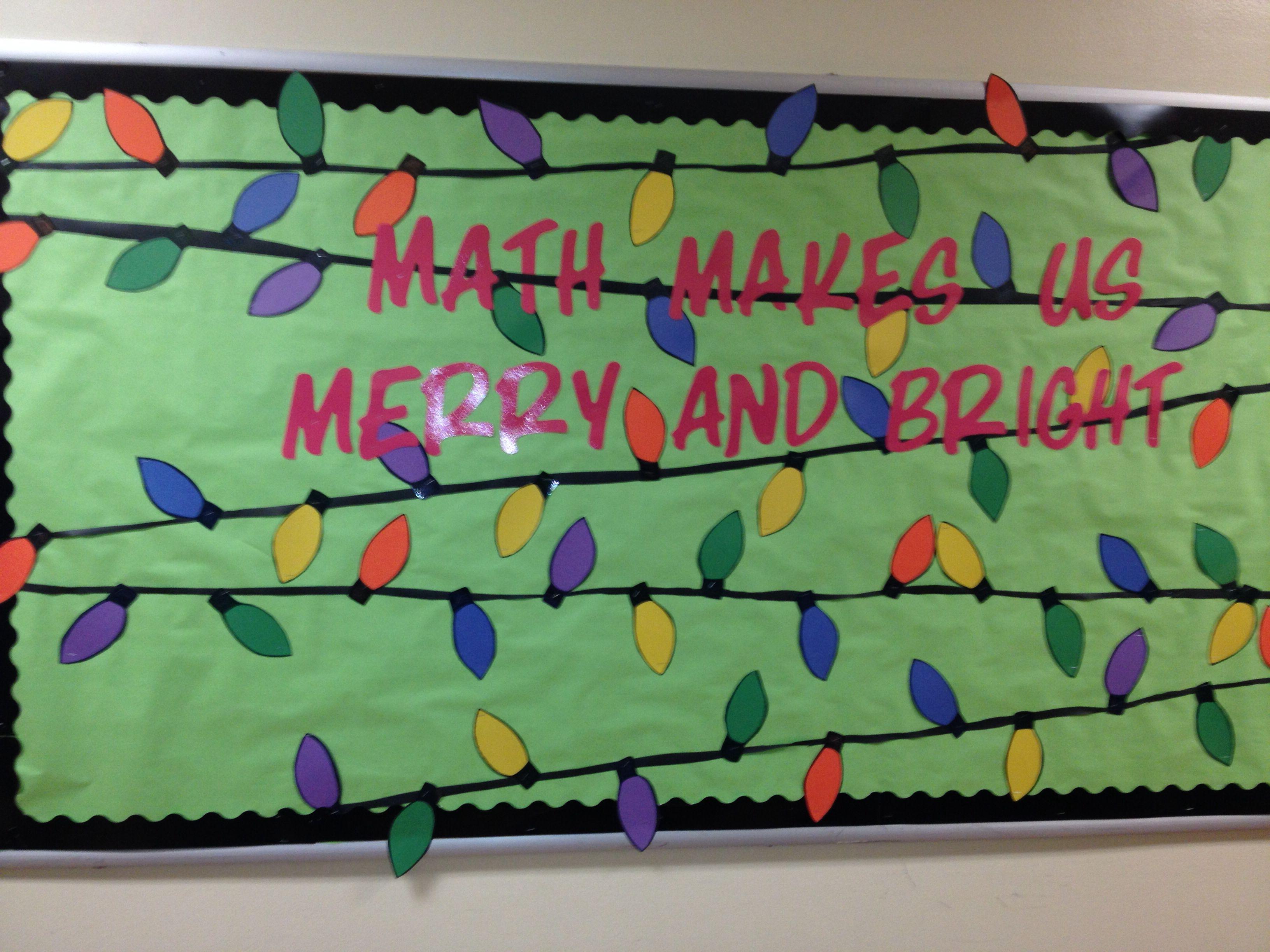 Christmas lights math bulletin board | School | Pinterest | Math ...