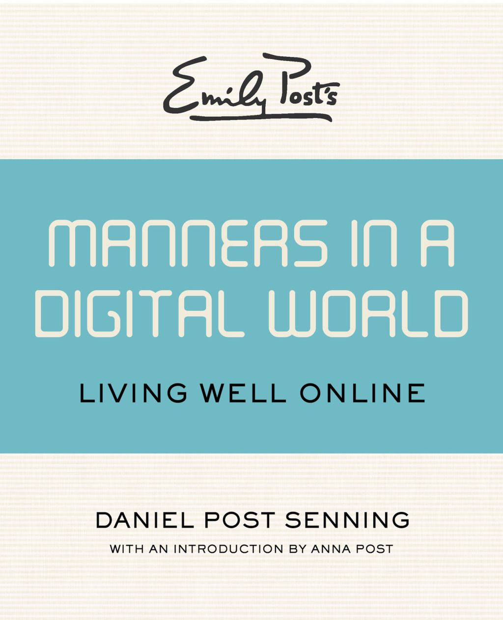 Emily Post's Manners in a Digital World (eBook) | Ettiquete