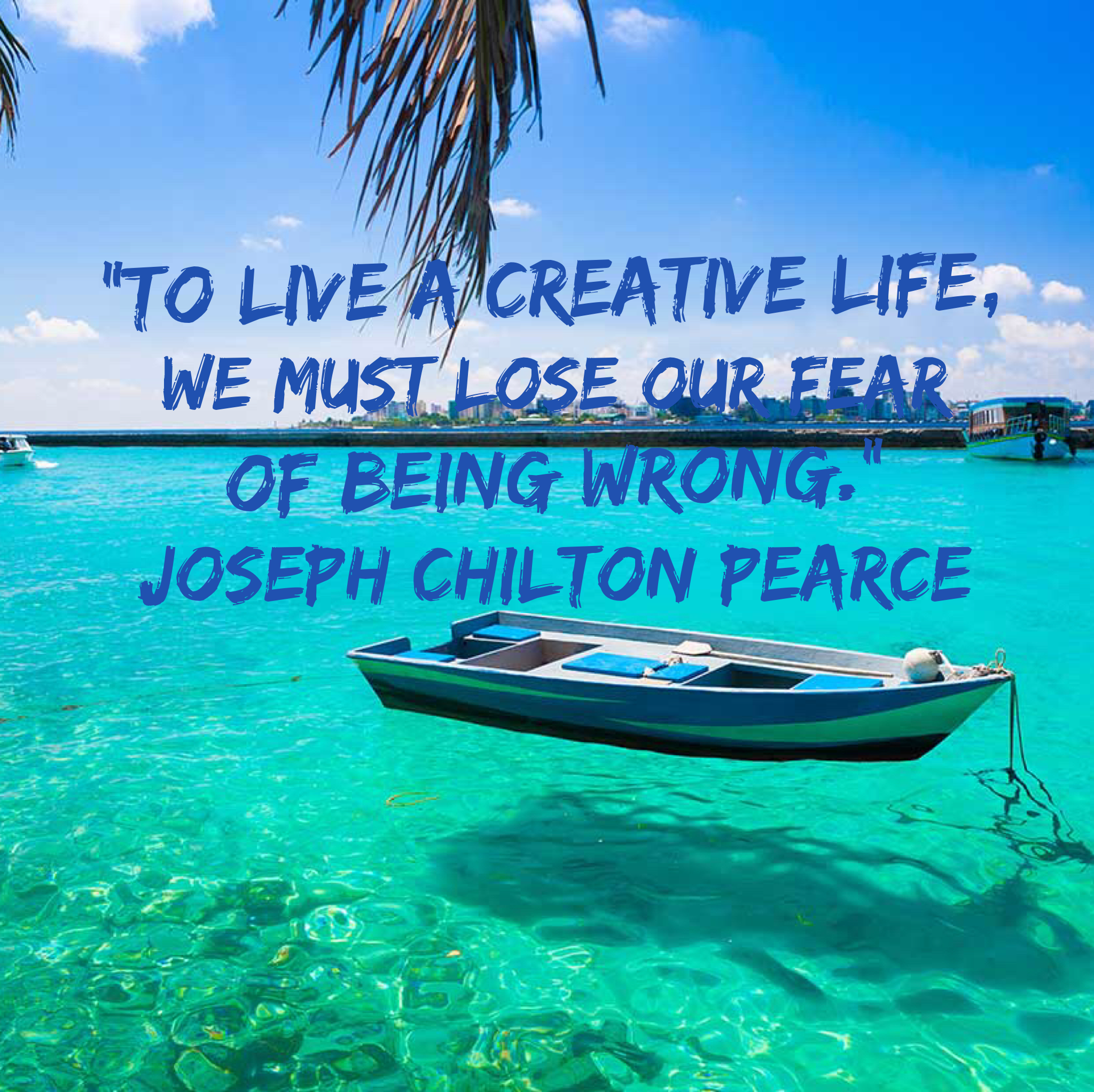 Your action for today is to see if you can do something to tackle one of your fears. #quoteoftheday #josephchiltonpearce #fear #creative #Have2Travel #Have2Cruise