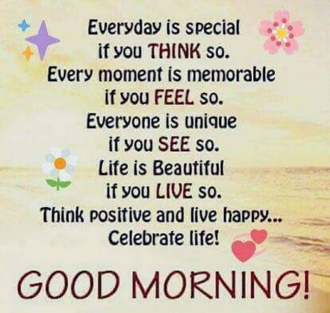Celebrating Beauty In Everyday Living: Celebrate Life Morning Good Morning Quotes Good Morning