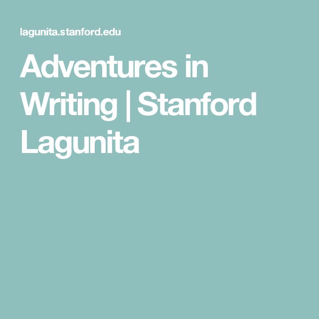 Adventures in Writing | Stanford Lagunita | Creative