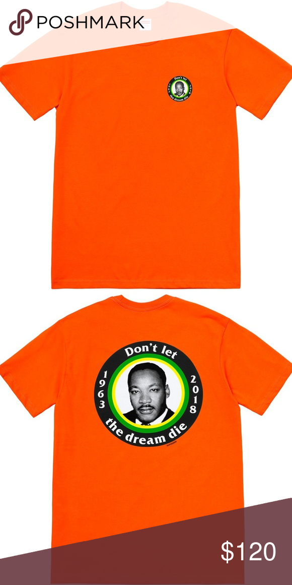 28f8c3ba01a1 Supreme MLK Dream Tee Orange Size XL SEASON: SS18 COMPOSE: ALL CONTTON  RELEASE DATE: 2018-05-31 Supreme Shirts Tees - Short Sleeve