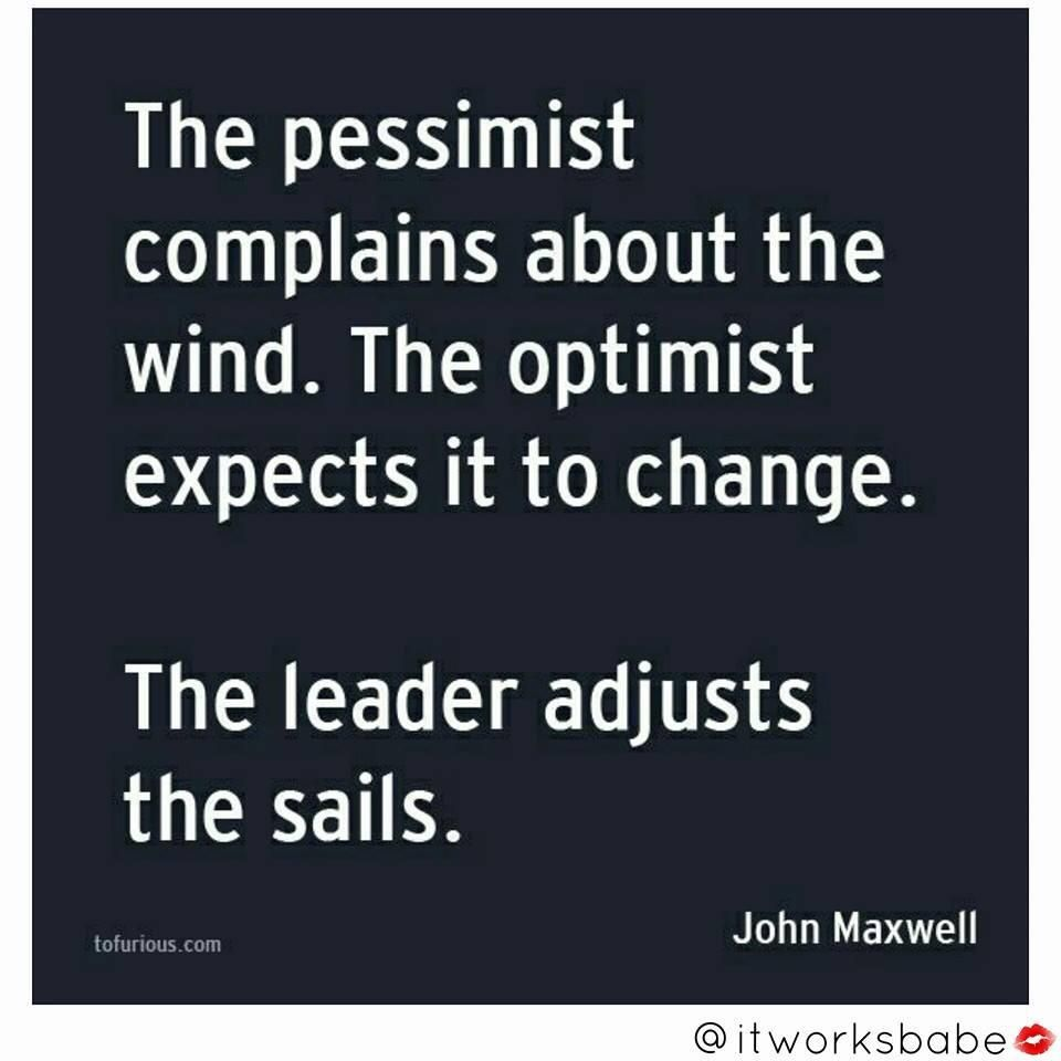 Bad Leadership Quotes Adjust The Sails This Weekend And Be A Leader