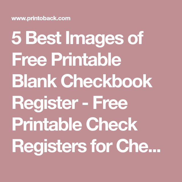 Best Images Of Free Printable Blank Checkbook Register  Free