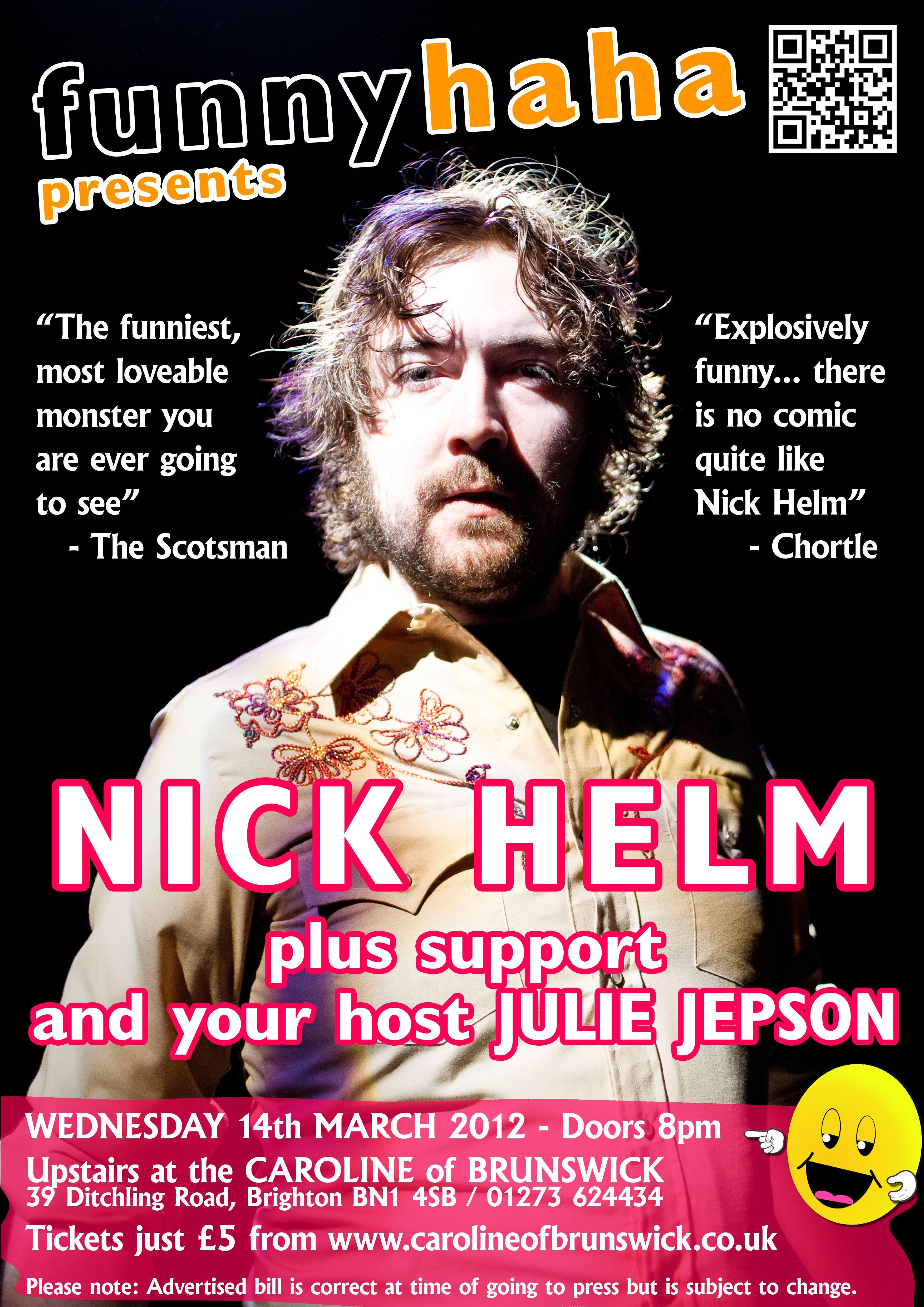 Nick Helm, Funny Haha. Caroline Of Brunswick, Brighton