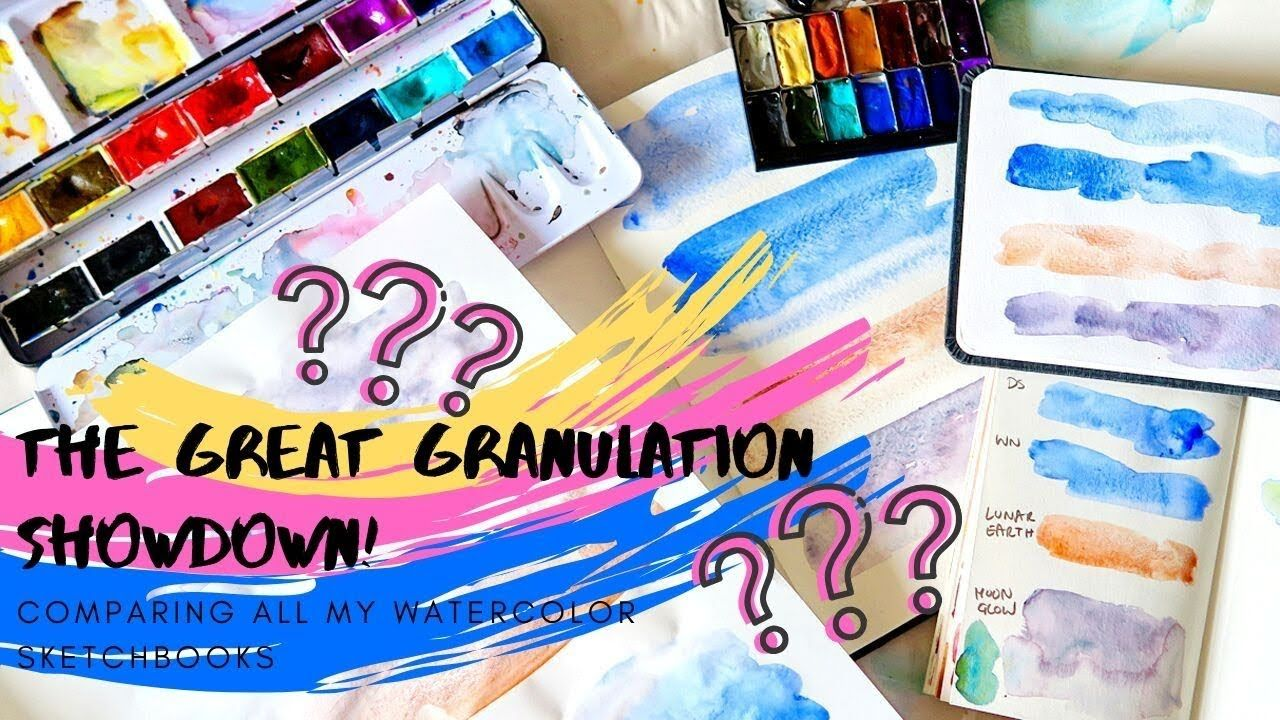 Which Watercolor Sketchbook Is Best For Granulating Paints