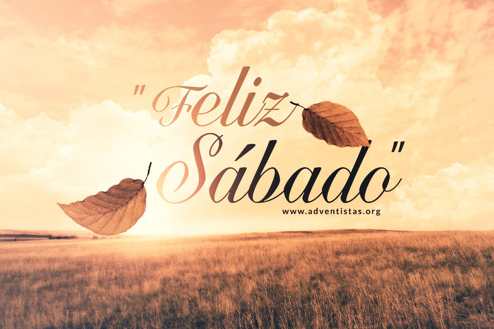 Felizsabado Mensagem Feliz Sabado Mensagem Para O Sabado