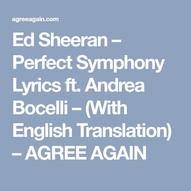Ed Sheeran – Perfect Symphony Lyrics ft  Andrea Bocelli