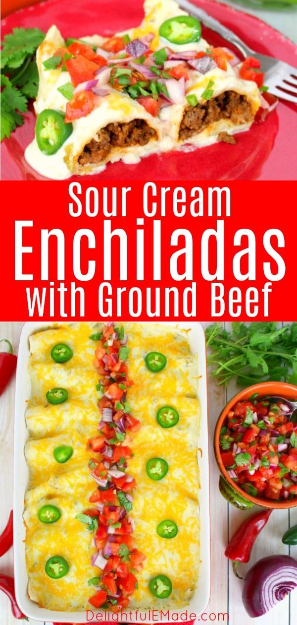 The Best Beef Sour Cream Enchiladas Ground Beef Enchiladas Recipe In 2020 Sour Cream Enchiladas Beef Enchilada Recipe Enchilada Recipes