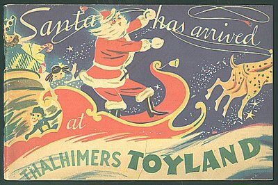Santa Has Arrived at Thalhimers Toyland, a Christmas activity book for children, published in 1937 by Thalhimers Department Store, Richmond, Virginia.