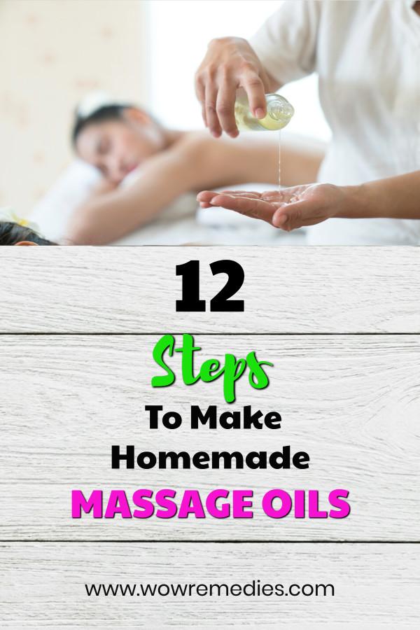 How To Make Homemade Massage Oil 11 Recipes Homemade Massage
