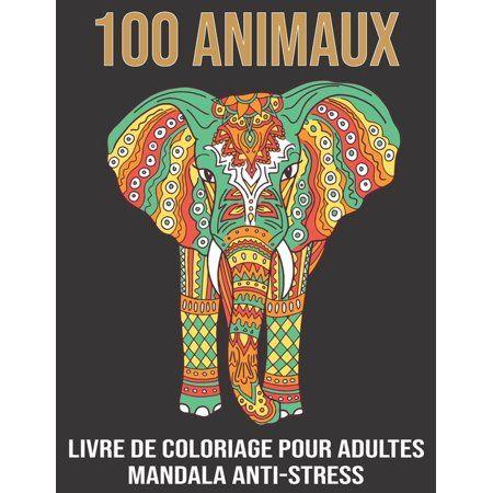 Gallery 100 Animaux livre de Coloriage pour Adultes Mandala Anti Stress  Livre de coloriage adulte anti stress avec 100 dessins d'animaux. lphants, lions, chiens, chats, hiboux Paperback is free HD wallpaper.