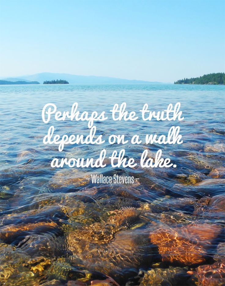 Lake Life Truisms Lake Quotes Nature Quotes Wilderness Quotes