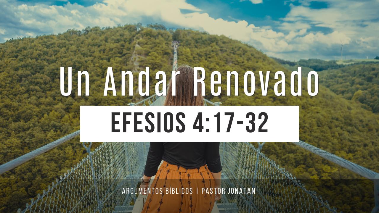 Un Andar Renovado Efesios 4 17 32