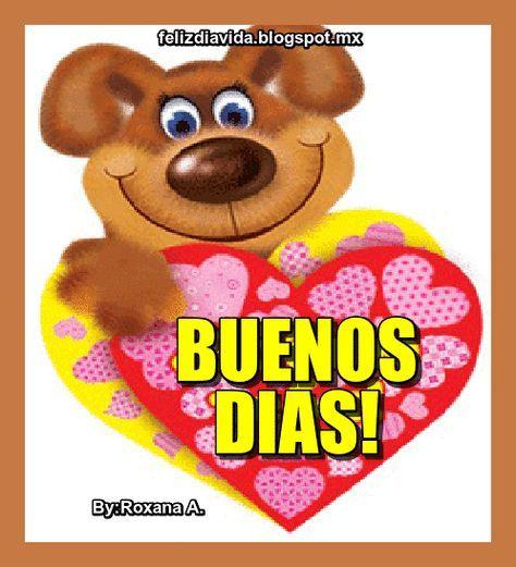 Buenos Dias Ver Mas With Images Good Morning Good Morning